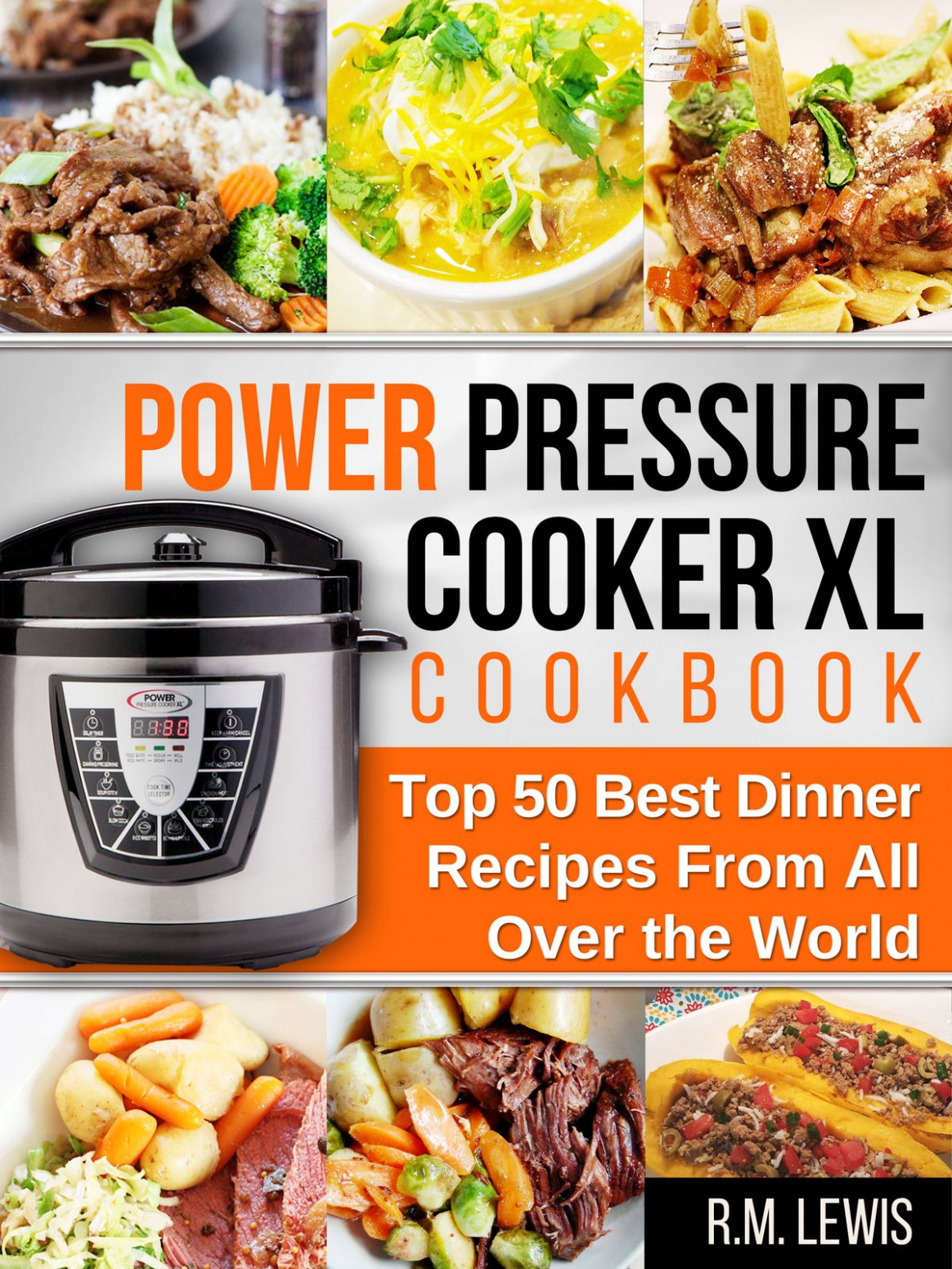 Power Pressure Cooker XL Ebook By R.M
