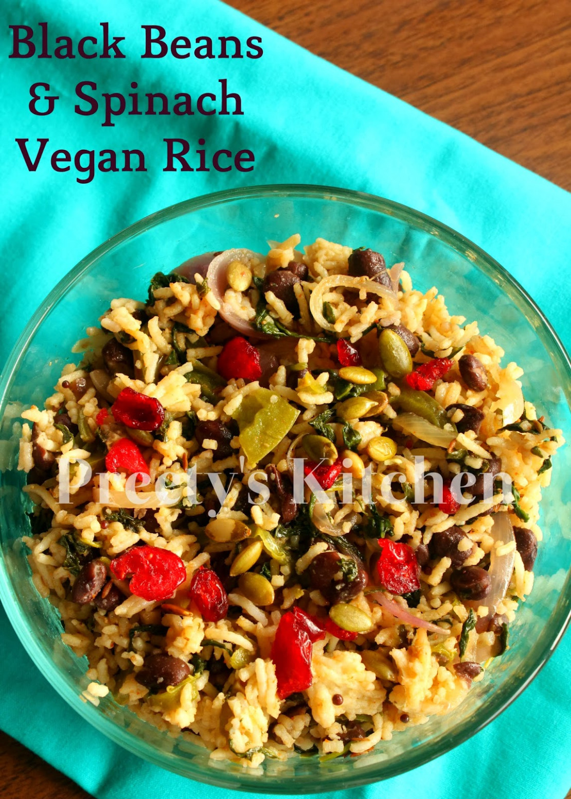 Preety's Kitchen: Black Bean & Spinach Vegan Rice Recipe - Recipes Vegetarian Black Beans