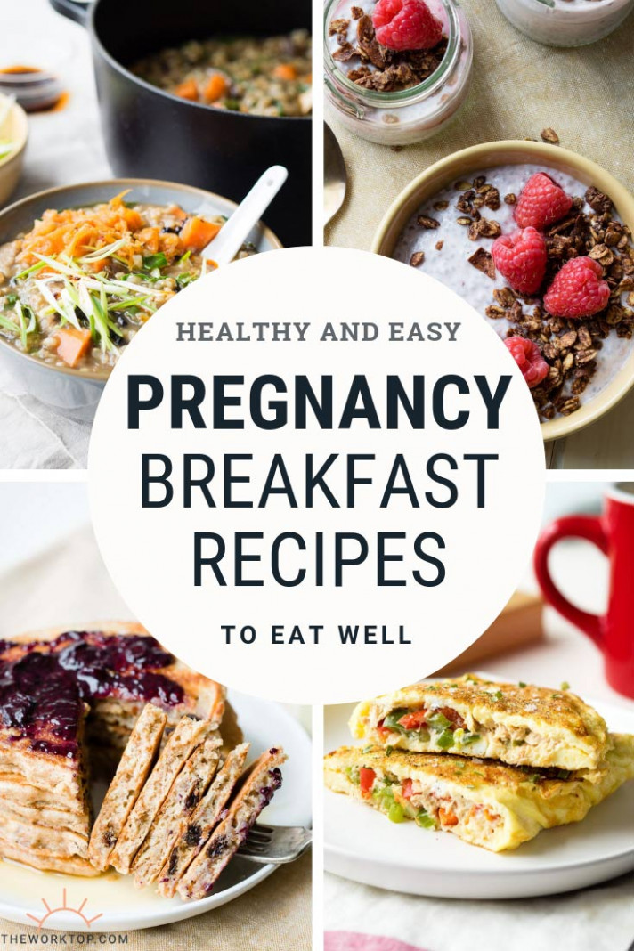 Pregnancy Breakfast Ideas - Healthy Recipes | The Worktop - pregnancy recipes dinner