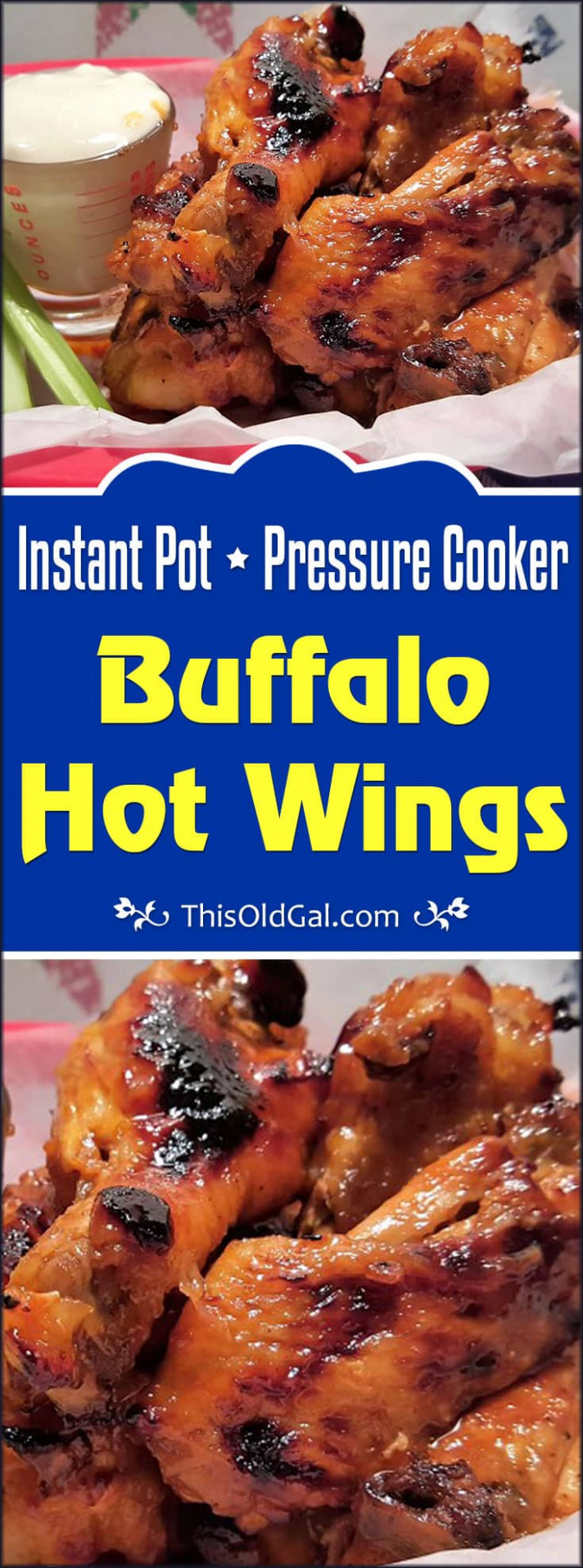Pressure Cooker Buffalo Hot Wings | This Old Gal - Pressure Cooker Xl Recipes Chicken Wings
