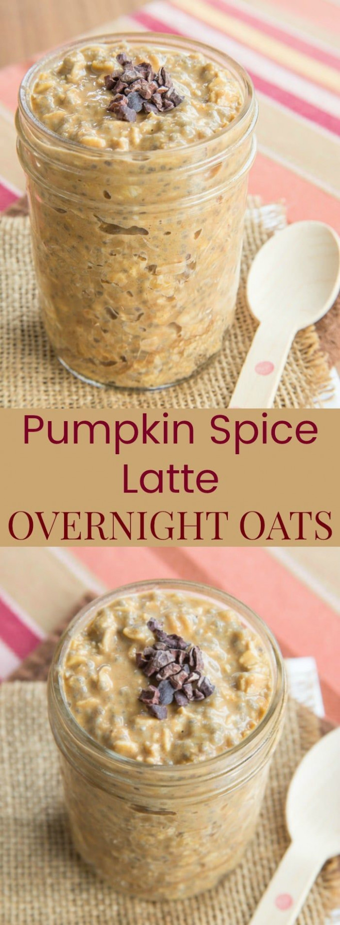 Pumpkin Spice Latte Overnight Oats | Recipe | Cookies ..