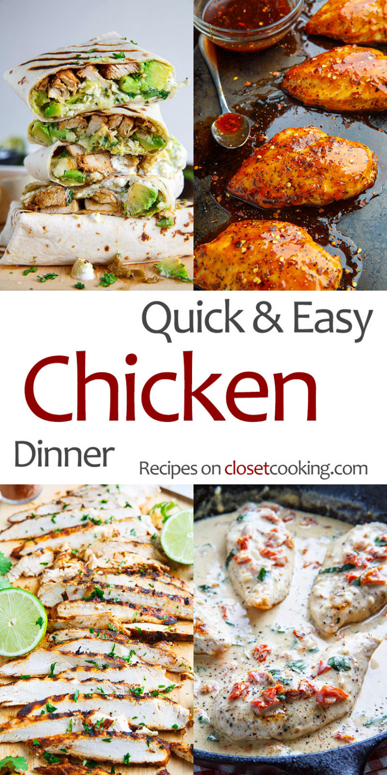 Quick and Easy Chicken Dinners - Closet Cooking - food recipes quick simple