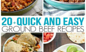 Quick And Easy Ground Beef Recipes – Dinner Recipes Using Ground Beef