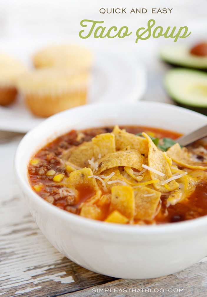 Quick and Easy Taco Soup - recipes cold dinner
