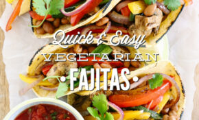 Quick And Easy Vegetarian Fajitas – Live Simply – Recipes Vegetarian Easy Quick