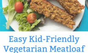 Quick and Easy Vegetarian Meatloaf the Kids Will Love