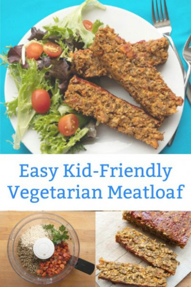 Quick and Easy Vegetarian Meatloaf the Kids Will Love - cheap easy kid friendly vegetarian recipes