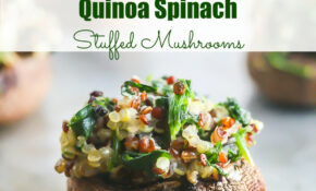 Quinoa Spinach Stuffed Mushrooms – Recipes Stuffed Mushrooms Vegetarian