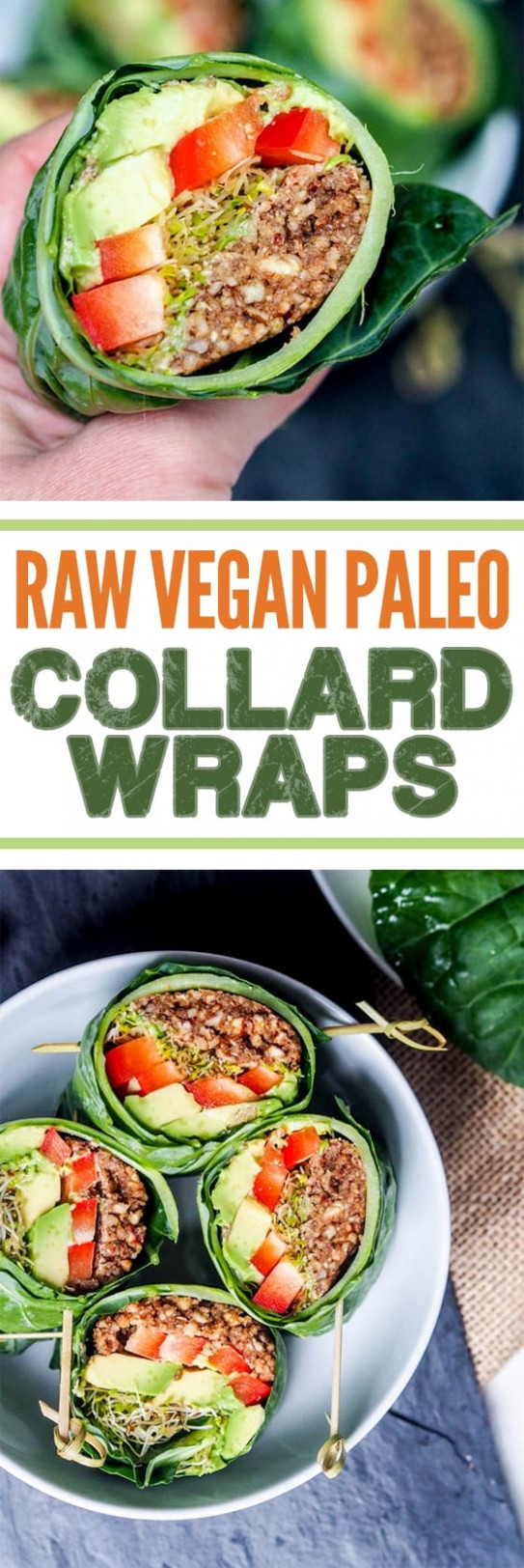 Raw Vegan Recipes - Collard Wraps Gluten Free, Paleo - Recipes To Eat Healthy