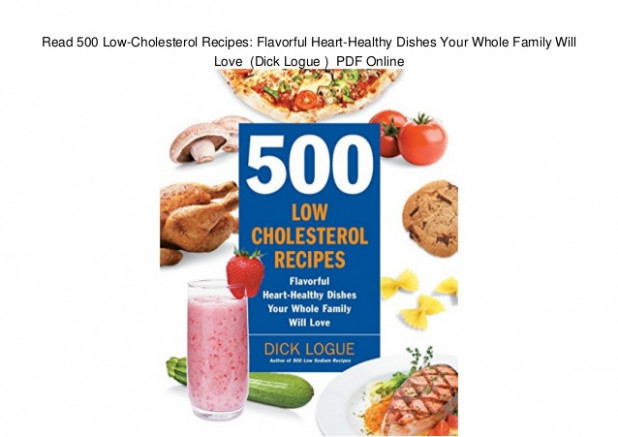 Read 500 Low-Cholesterol Recipes: Flavorful Heart-Healthy ..