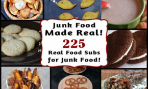 Real Food Recipes To Replace Your Favorite Junk Foods – Recipes Junk Food