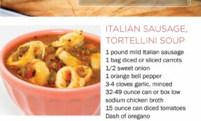 Recipe For Italian Sausage Tortellini Soup Made With ..