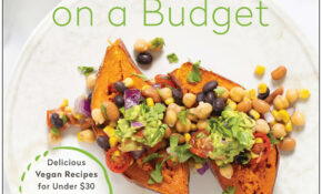 Recipes – Plant Based On A Budget – Recipes Budget Healthy