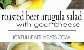 Roasted Beet Arugula Salad With Goat Cheese | Easy Healthy ..