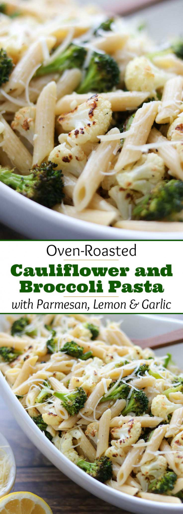 Roasted Broccoli and Cauliflower Pasta with Parmesan ...