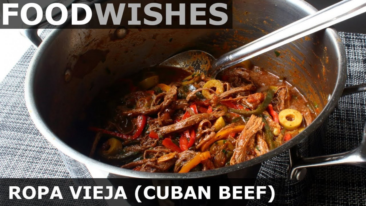 Ropa Vieja (Cuban Braised Beef) - Food Wishes - cuban food recipes