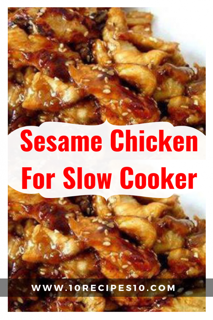 Sesame Chicken For Slow Cooker – One Of Recipe - chicken recipes reddit