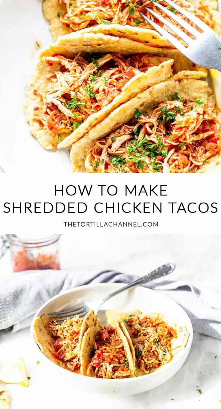 Shredded Chicken Tacos Three Options - The Tortilla Channel - Dinner Recipes With Shredded Chicken Breast