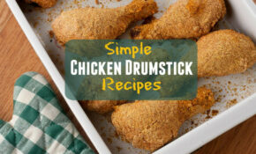 Simple Chicken Drumstick Recipes | MrFood