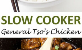 Slow Cooker General Tso's Chicken – Chicken Recipes Pinterest