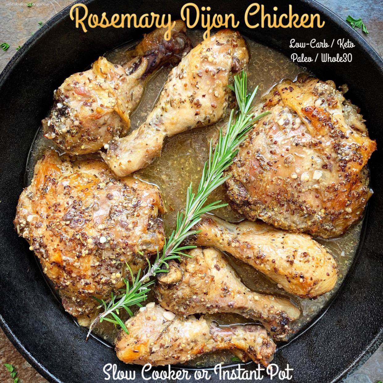 Slow Cooker/Instant Pot Rosemary Dijon Chicken (Low-Carb, Paleo/Whole11) - rosemary recipes chicken