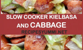 SLOW COOKER KIELBASA AND CABBAGE | Healthy Food | Slow ..