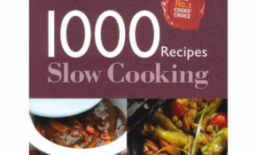 Slow Cooking 1000 Recipes | Cookery Books; Recipe Books ..