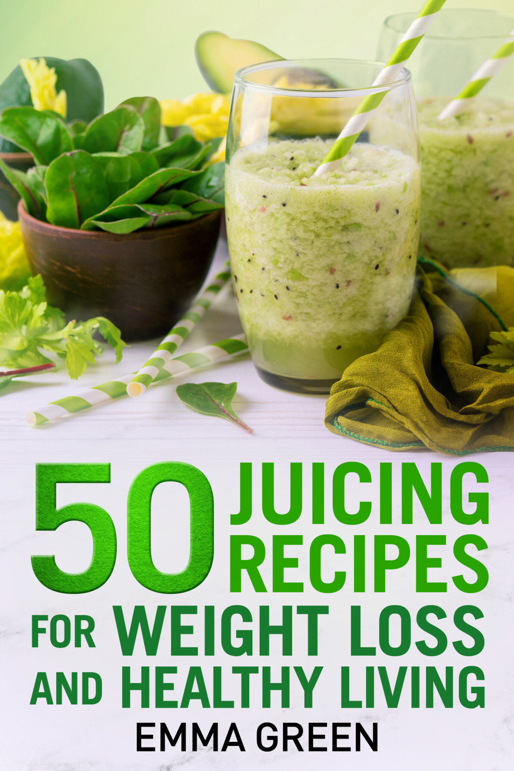 Smashwords – 10 Juicing Recipes for Weight Loss and Healthy ..