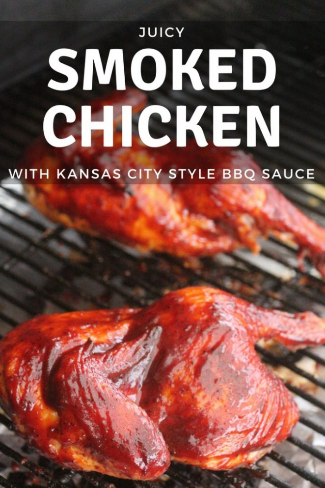 Smoked Chicken with Kansas City Style BBQ Sauce | Hey ..