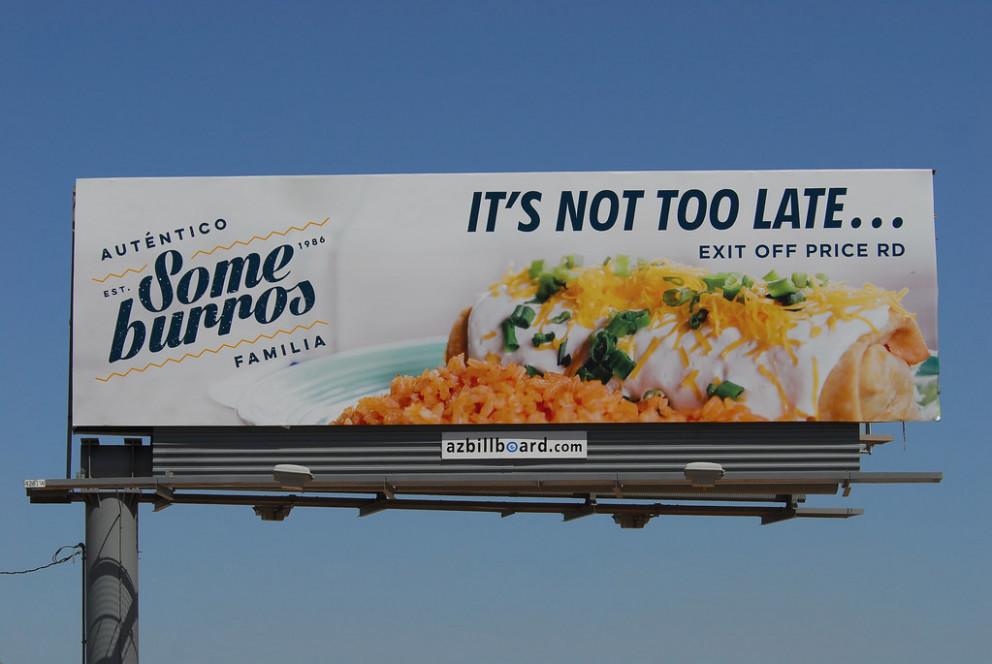 Someburros billboard - Santan Freeway Loop 202, Chandler, AZ - dinner recipes north indian