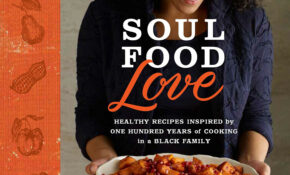 Soul Food Love: Healthy Recipes Inspired By One Hundred ..