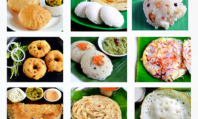 South Indian Breakfast Recipes – Top 15 Tiffin Items List ..