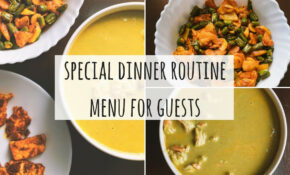 Special Indian Dinner Menu For Guests| Indian Dinner Ideas For Guests  |Special Indian Dinner Routine – Recipes Indian For Dinner