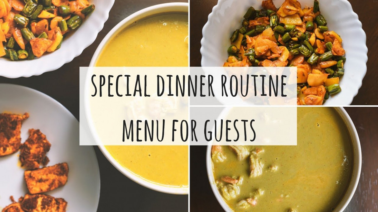 Special Indian Dinner Menu For Guests  Indian Dinner Ideas For Guests   Special Indian Dinner Routine - recipes indian for dinner