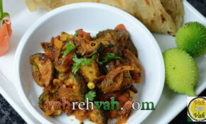 Spiny Gourd Onion Tomato Fry – By VahChef @ VahRehVah.com ..