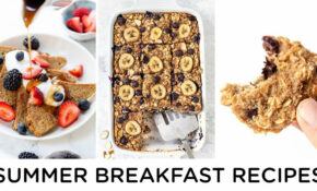 SUMMER BREAKFAST RECIPES ‣‣ Healthy Breakfast Ideas – Healthy Recipes For Breakfast