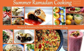 Summer Ramadan Cooking: Recipes & Resources For Healthy ..
