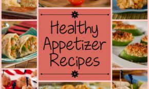 Super Easy Appetizer Recipes: 15 Healthy Appetizer Recipes ..