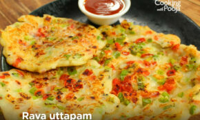 Super Quick And Easy: Rava Uttapam | Cookingwithpooja – Dinner Recipes With Rava