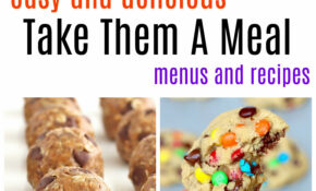 Take Them A Meal | The BakerMama – Recipes Dinner With Friends