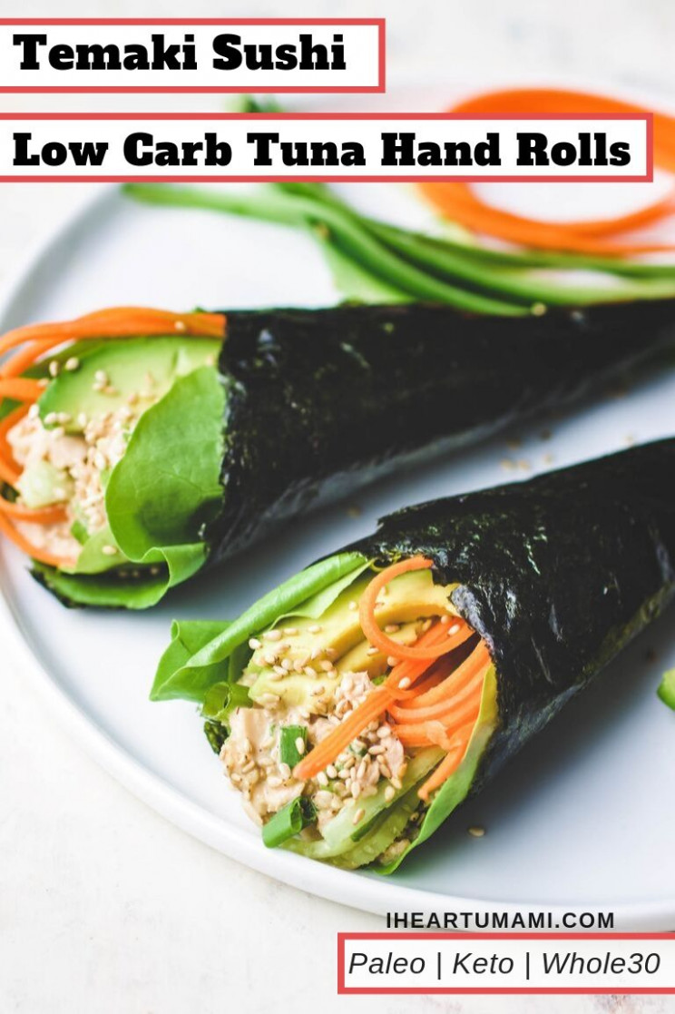 Temaki Sushi Low Carb (Tuna Hand Roll) | I Heart Umami - Low Carb Chinese Food Recipes