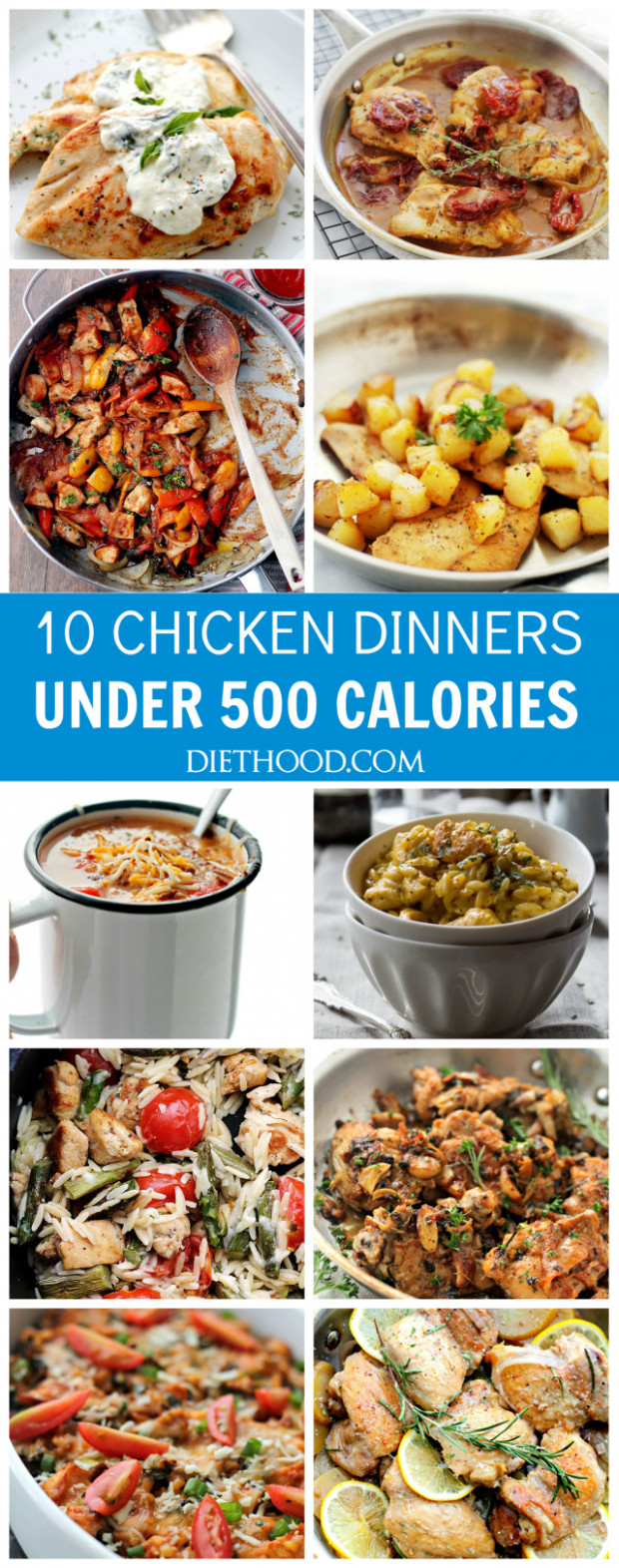 Ten Chicken Dinners Under 12 Calories | Diethood - Recipes Under 500 Calories Vegetarian