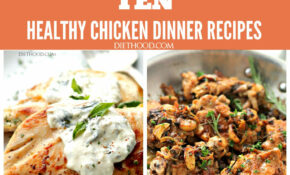 TEN HEALTHY CHICKEN DINNER RECIPES – A Compilation Of My ..