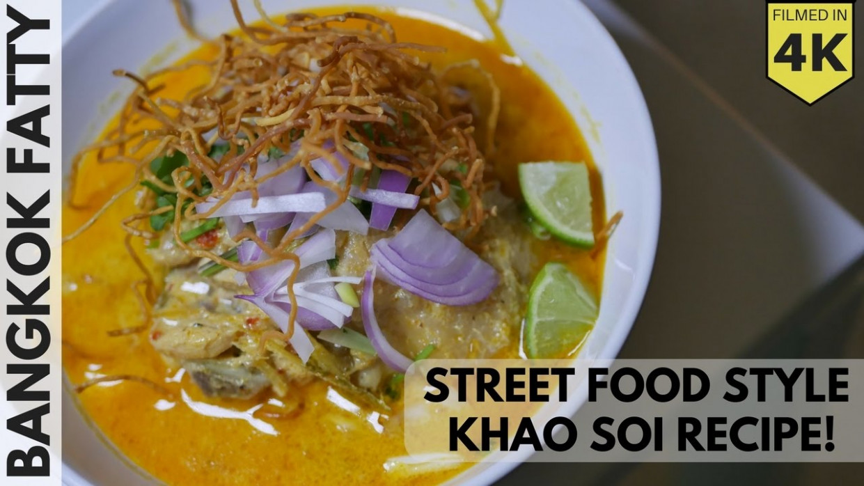 Thai Street Food Inspired Khao Soi Recipe! - YouTube - thai food recipes youtube