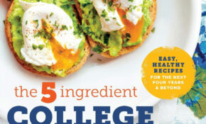 The 15 Ingredient College Cookbook: Easy, Healthy Recipes For ..