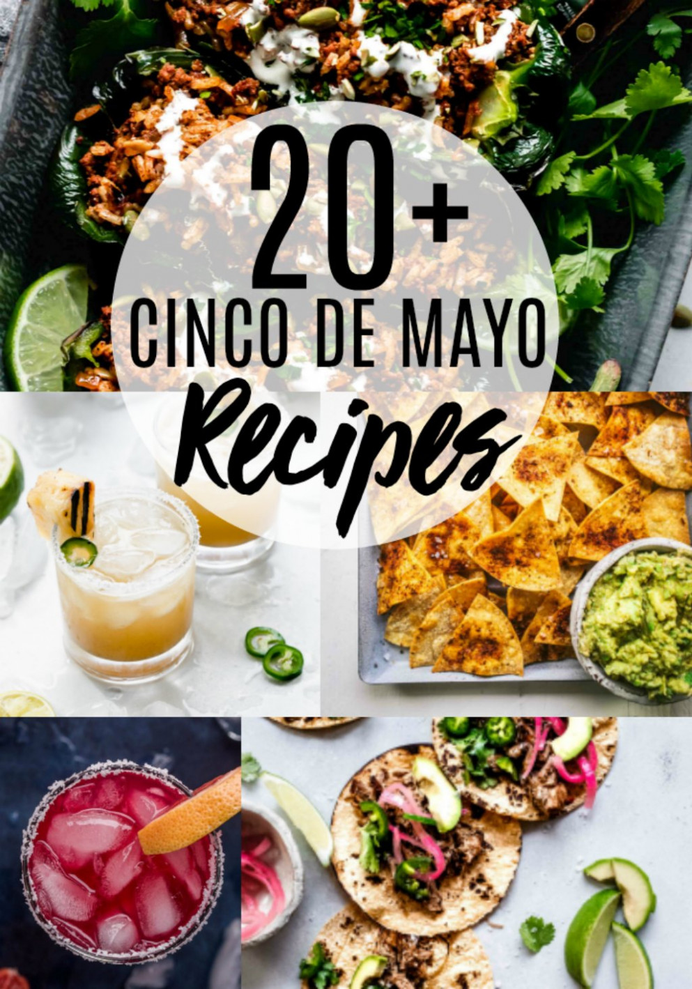 The BEST Cinco De Mayo Recipes | Platings + Pairings - Mexican Food Recipes