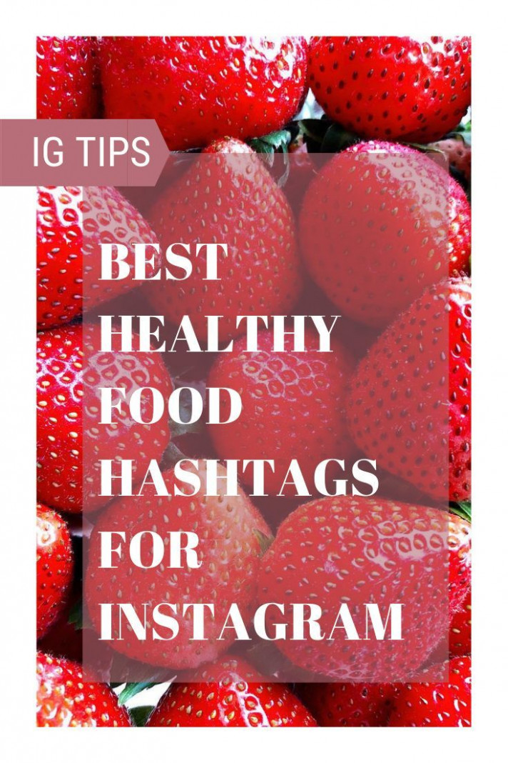 The Best Healthy Food Hashtags for Instagram | Food hashtags ..