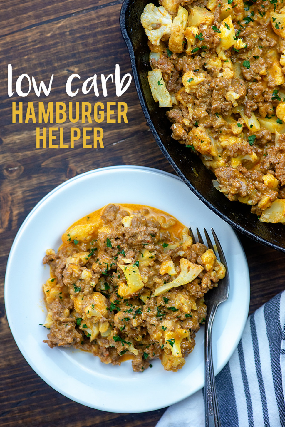 The BEST Healthy Hamburger Helper (Low Carb & Kid Friendly) - Low Carb Ground Beef Recipes For Dinner