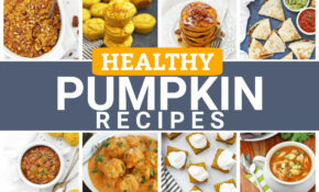 The BEST Healthy Pumpkin Recipes To Make This Season • One ..