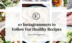 The Best Instagram Accounts To Follow For Healthy Recipes ..